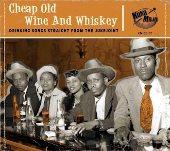 V.A. - Cheap Old Wine And Whiskey